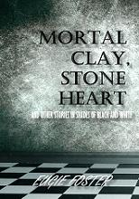 Mortal Clay, Stone Heart